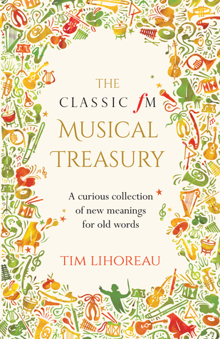 The Classic fM Musical Treasury: A Curious Collection of New Meanings for Old Words