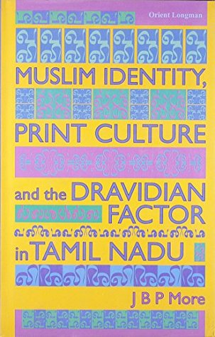 Muslim Identity, Print Culture and the Dravdian Factor in