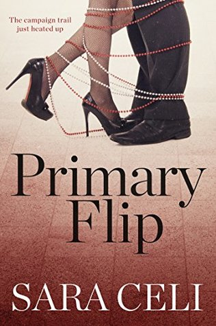 Primary Flip (Vote For Love Book 2)