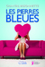 Les pierres bleues by Chantal Bissonnette