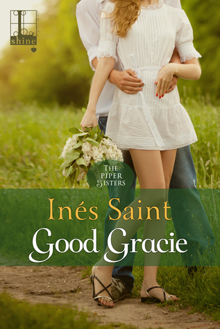 Good Gracie (The Piper Sisters #2)