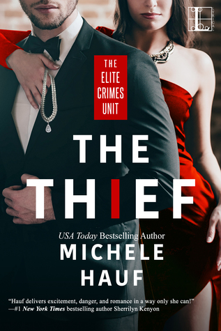 The Thief (Elite Crimes Unit #1)