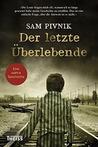 Der letzte Überlebende by Sam Pivnik