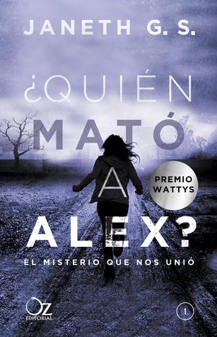 El misterio que nos une (¿Quién mató a Alex?, #1)