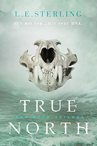 True North(True Born Trilogy 2)