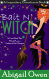 Bait N' Witch (Legendary Consultants #3)