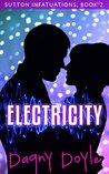 Electricity (Sutton Infatuations Book 2)