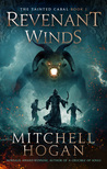 Revenant Winds by Mitchell Hogan