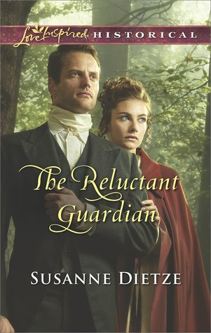 The Reluctant Guardian by Susanne  Dietze