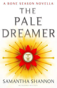 The pale dreamer by Samantha Shannon