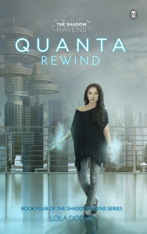 Quanta Rewind (The Shadow Ravens, #4)