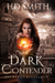 Dark Contender by H.D.  Smith