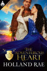 The Adventurous Heart (The Royal Rakes Collection Book 3)
