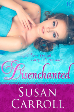 Disenchanted: Not Your Typical Fairy Tale Romance