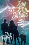 Sun Still Shining (Rain Must Fall Book 2)