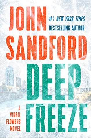 Deep Freeze A Virgil Flowers Novel 10 by John Sandford 2017, Hardcover book