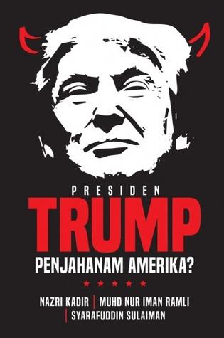 Presiden Trump Penjahanam Amerika?