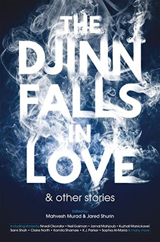7ac58b872 The Djinn Falls in Love   Other Stories by Mahvesh Murad