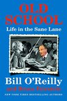 Old School by Bill O'Reilly
