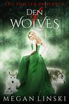 Den of Wolves by Megan Linski