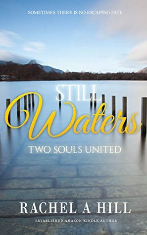 Still Waters: Two Souls United