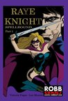 Raye Knight: Spellbound part #1