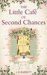The Little Café of Second Chances by J.D. Barrett