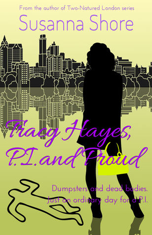 Tracy Hayes, P.I. and Proud (Tracy Hayes, P.I., #2)