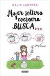 Mujer soltera cocinera busca ... by Celia Lastres
