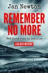 Remember No More by Jan Newton