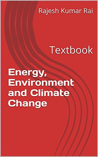 Energy, Environment and Climate Change: Textbook