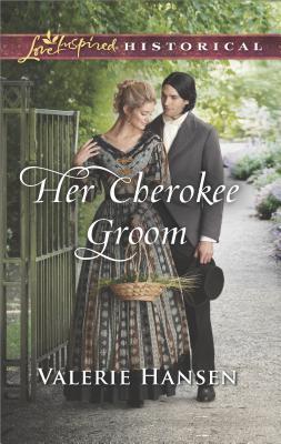Her Cherokee Groom by Valerie Hansen