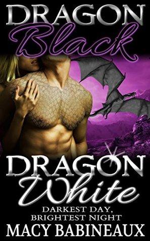 Dragon Black, Dragon White: Darkest Day, Brightest Night(The Dragonlords of Xandakar 4)