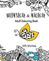 Whimsical & Magical Adult Colouring Book: Creative and Relaxing Art Therapy