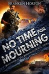 No Time for Mourning (The Borrowed World #4)