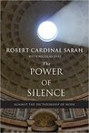The Power of Silence by Robert Sarah