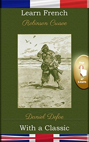 Learn French with a Classic: Robinson Crusoe