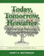 Today, Tomorrow, Hereafter:...