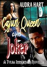 Cajun Queen & Joker