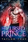The Cursed Prince: An Urban Fantasy Novel (Fated by Magic, #1)