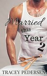 Married This Year 2: Simmering Love (Married This Year #2)