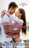 Fighting for Love by Nicole Flockton