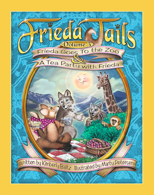Frieda Tails Volume 3: Frieda Goes to the Zoo & a Tea Party with Frieda