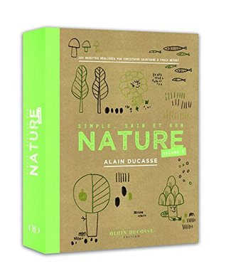 Nature volume 2 - Alain Ducasse