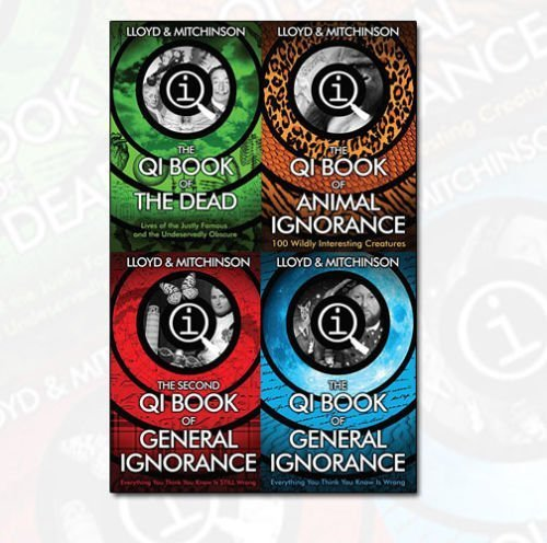 QI Books Collection John Lloyd & Mitchinson 4 Books Bundle (The QI Book of General Ignorance, The Second QI Book of General Ignorance, The QI Book of Animal Ignorance, QI: The Book of the Dead)