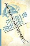 City Folk and Country Folk by Sofia Khvoshchinskaya