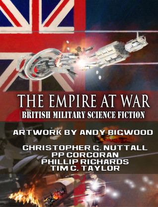 The empire at war: british military sf by Christopher G. Nuttall