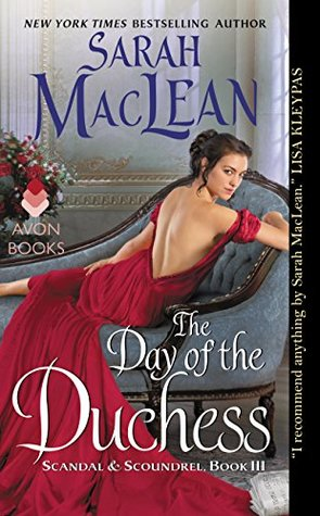 book cover: The Day of the Duchess by Sarah MacLean (book 3 of the Scandal & Scoundrel series)
