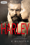 Surviving Harley (Sex, Vows & Babies Kindle Worlds Novella)