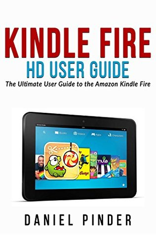 kindle fire hd user guide the ultimate user guide to the amazon rh goodreads com Log into My Account Kindle Amazon Kindle Books Online